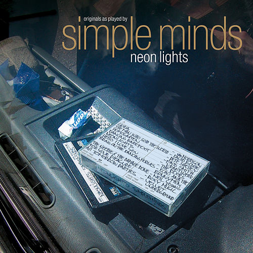 Neon Lights (Deluxe Edition) by Simple Minds