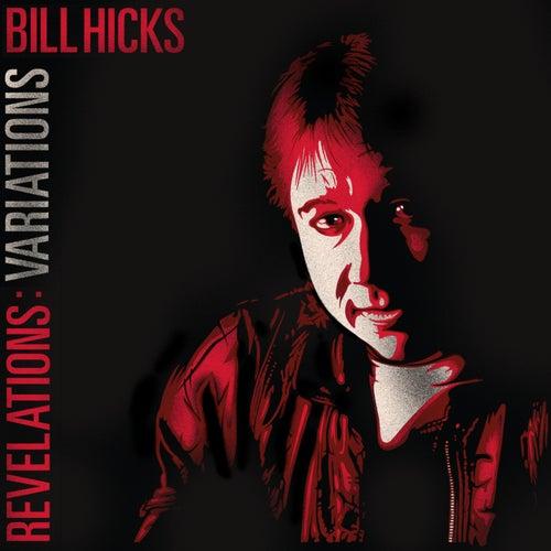 Revelations: Variations by Bill Hicks