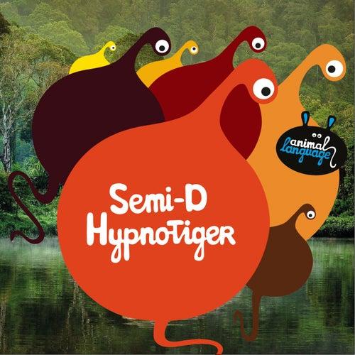 Hypnotiger de Semi-D