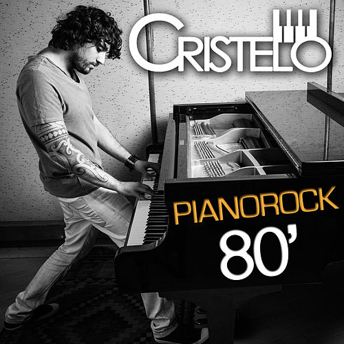 Pianorock 80' (Cover) de Cristelo