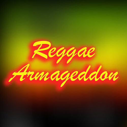 Reggae Armageddon by Various Artists