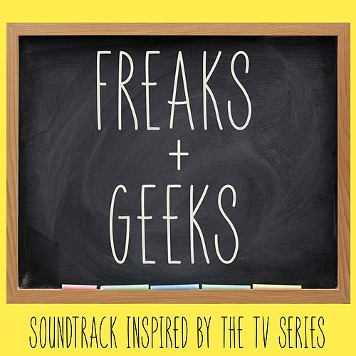 Freaks & Geeks (Soundtrack Inspired by the TV Series) de Various Artists