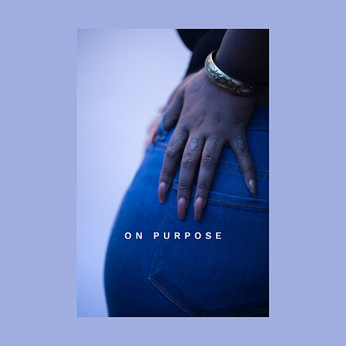 On Purpose by Rayana Jay