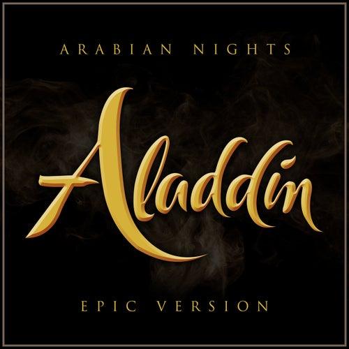 Arabian Nights - Aladdin (Epic Version) von L'orchestra Cinematique
