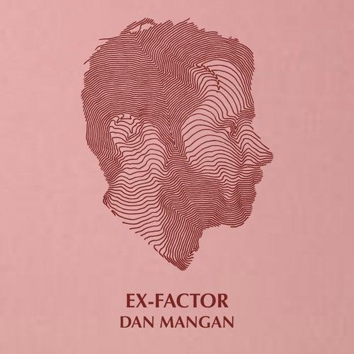 Ex-Factor de Dan Mangan + Blacksmith