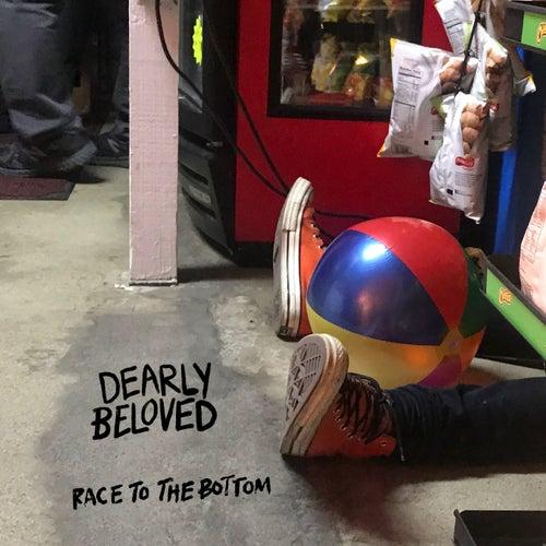 Race to the Bottom de Dearly Beloved