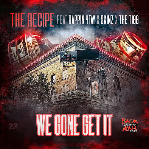 We Gone Get It von The Recipe