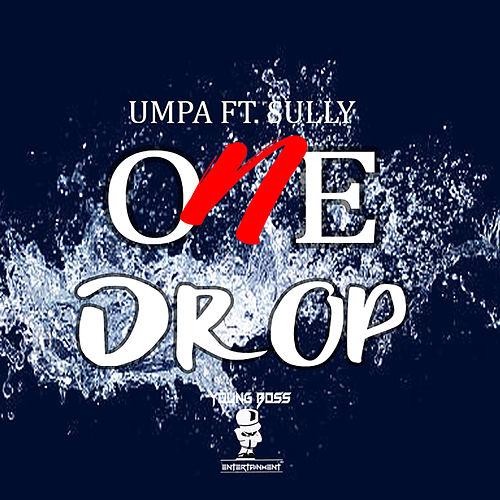 One Drop by Umpa