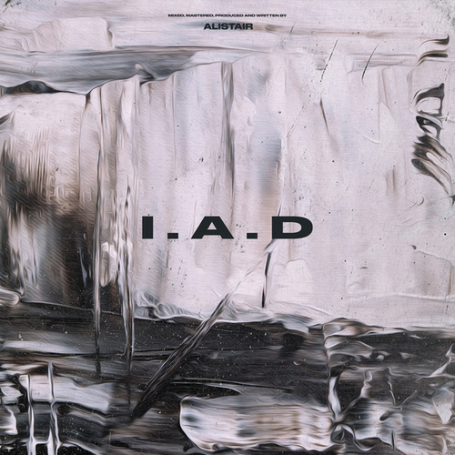 I.A.D. by Alistair