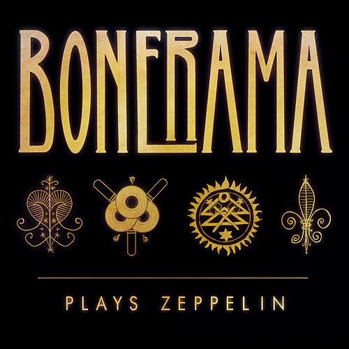 Bonerama Plays Zeppelin by Bonerama