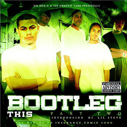 Bootleg This, Pt. 2 by OG Ron C