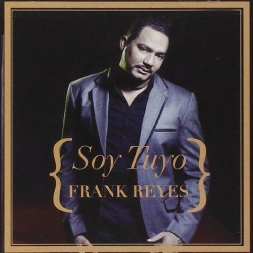 Soy Tuyo de Frank Reyes