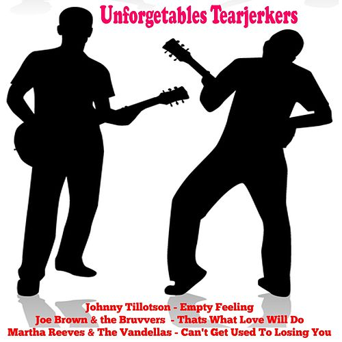 Unforgetables Tearjerkers von Various Artists