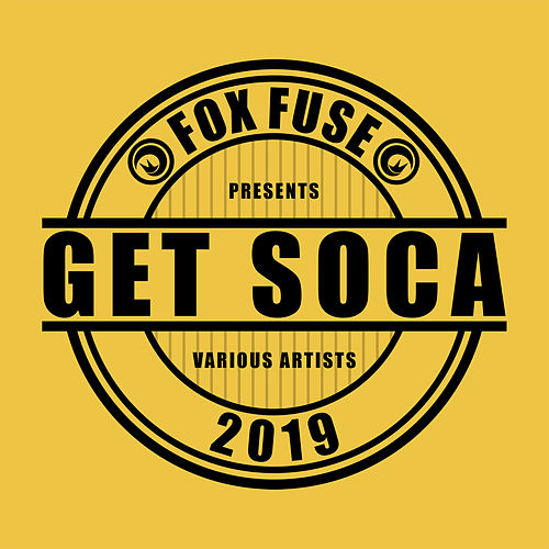 Get Soca 2019 by Various Artists