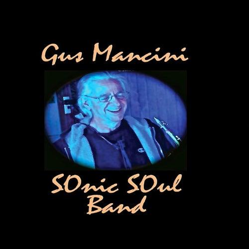 Nexus Famous Brooklyn Garage Band de Gus Mancini Sonic Soul Band