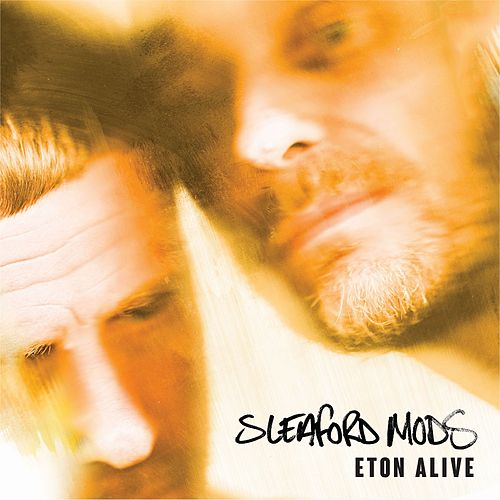 Eton Alive by Sleaford Mods