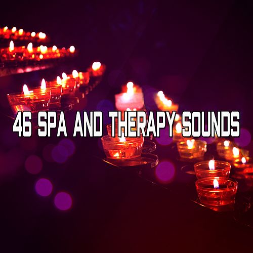 46 Spa And Therapy Sounds by Lullabies for Deep Meditation
