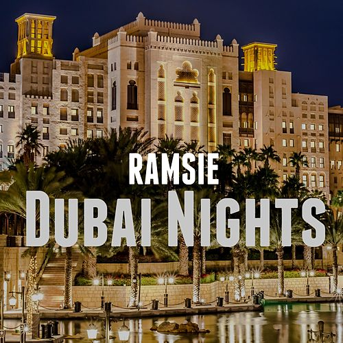Dubai Nights de Ramsie