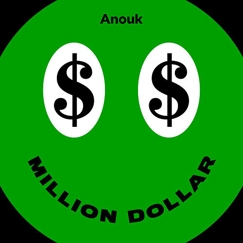 Million Dollar van Anouk