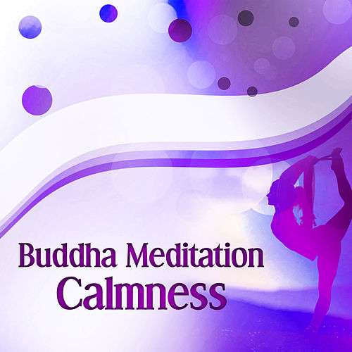 Buddha Meditation Calmness – Spirit Calmness, Relaxing Sounds, Easy Listening de Deep Focus