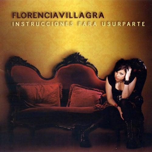 Instrucciones para Usurparte de Florencia Villagra