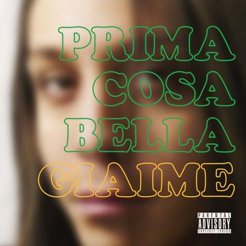 Prima Cosa Bella by Giaime