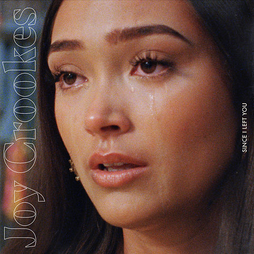Since I Left You (Demo) by Joy Crookes