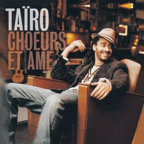 Chœurs et âme de Taïro