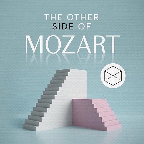 The Other Side of Mozart by Various Artists