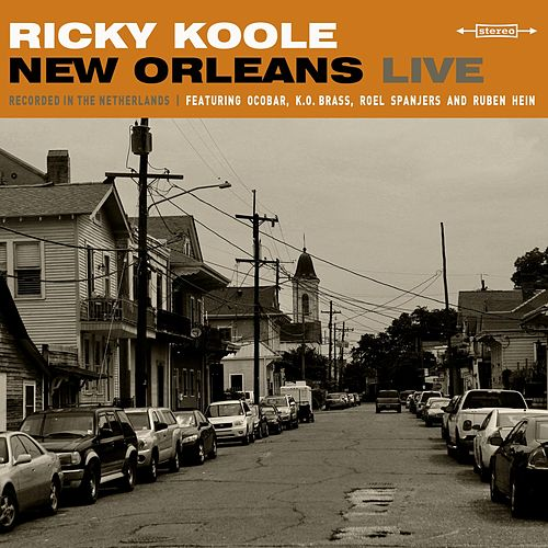 New Orleans Live by Ricky Koole