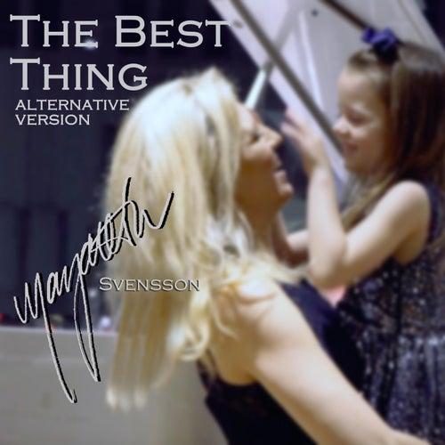 The Best Thing (Alternative Version) von Margareta Svensson
