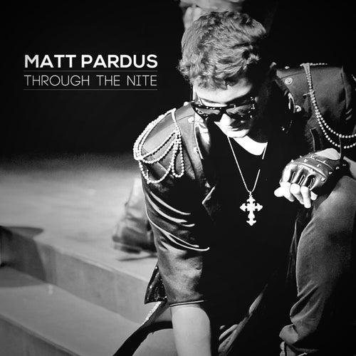 Through The Nite de Matt Pardus