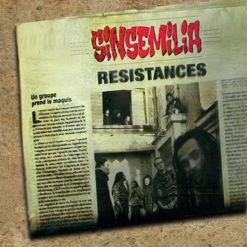 Résistances by Sinsemilia