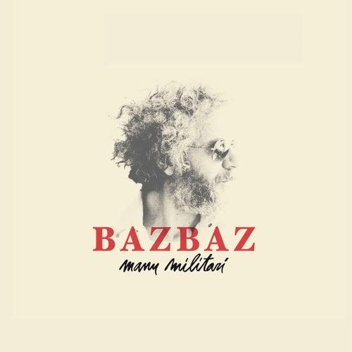 Manu Militari by Bazbaz
