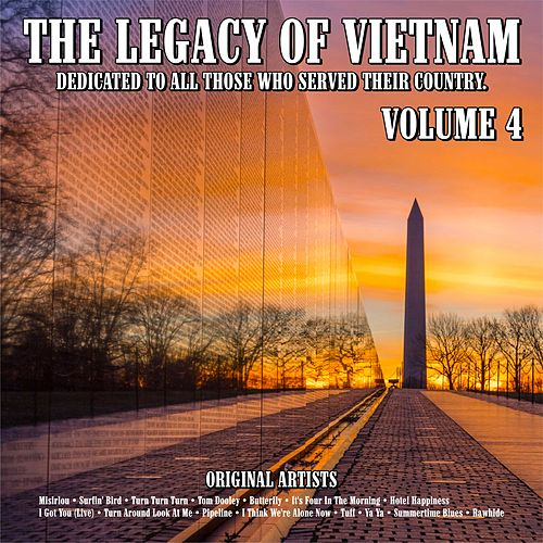 The Legacy of Vietnam : Dedicated To All Those Who Served Their Country.Volume 4 de Various Artists