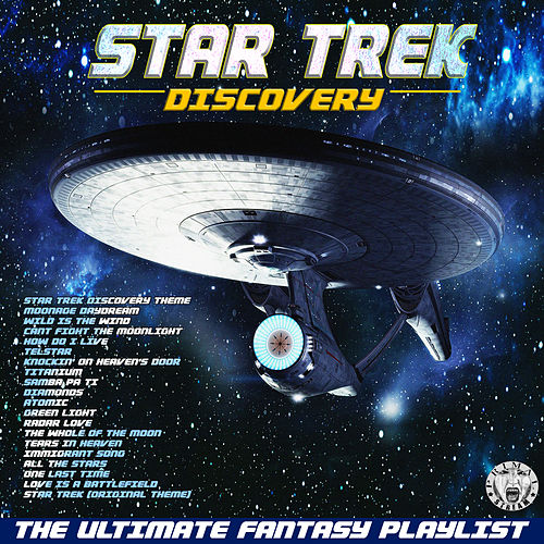 Star Trek - Discovery - The Ultimate Fantasy Playlist de Various Artists