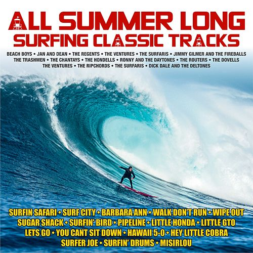 All Summer Long ; Surfing Classic Tracks de Various Artists