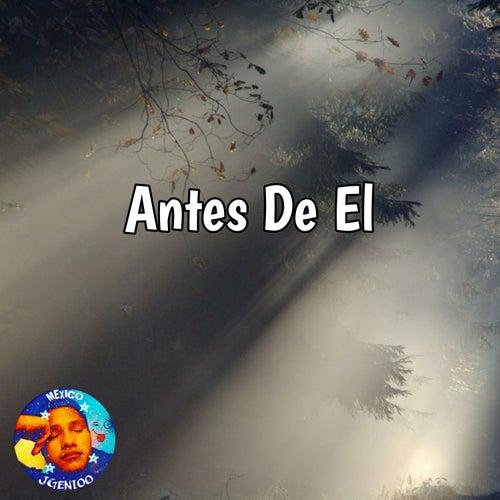 Antes de El by JGenioo