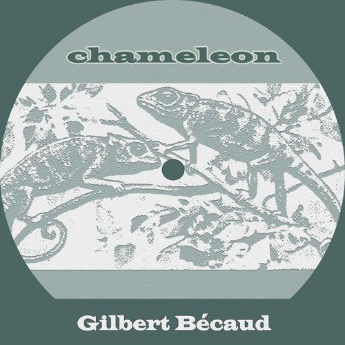 Chameleon de Gilbert Becaud