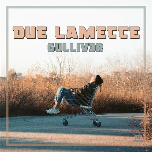 2 Lamette by Gulliv3r