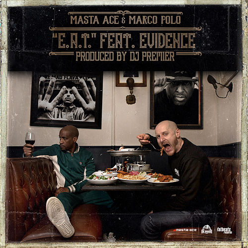 E.A.T. by Masta Ace