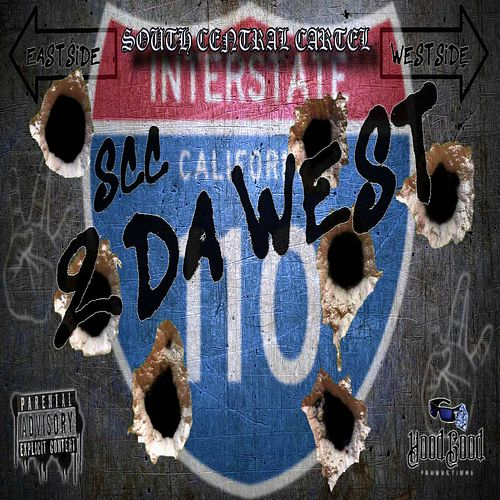 2 Da West by South Central Cartel