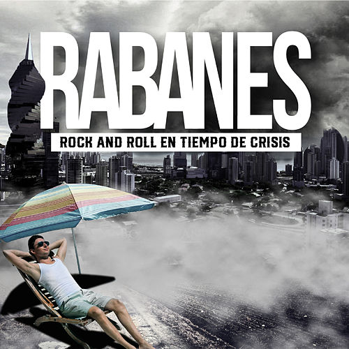Rock And Roll en Tiempo de Crisis by Los Rabanes