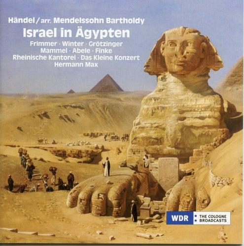 Handel: Israel in Egypt, HWV 54 (Arr. F. Mendelssohn) von Various Artists
