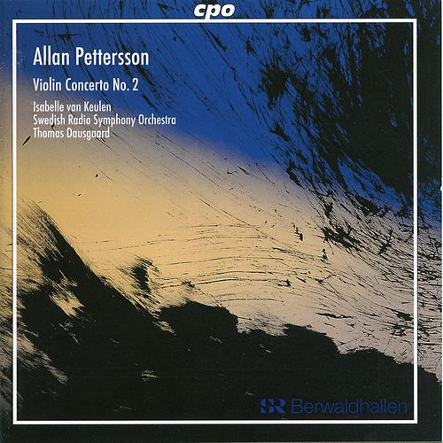 Pettersson: Violin Concerto No. 2 (Revised Version) by Isabelle van Keulen