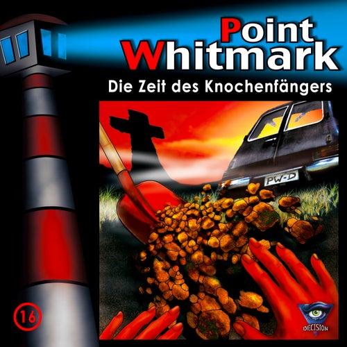 016/Die Zeit des Knochenfängers von Point Whitmark