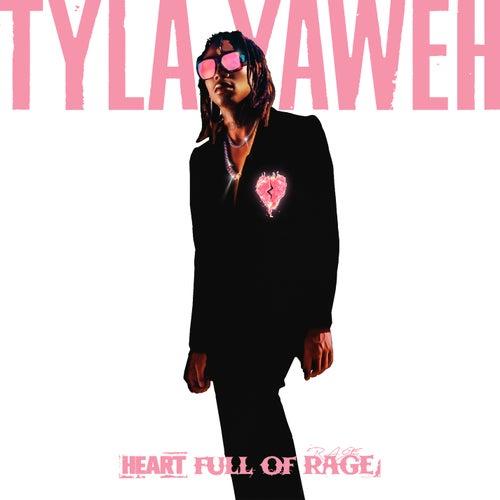 Heart Full of Rage by Tyla Yaweh