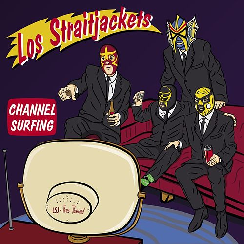 Channel Surfing by Los Straitjackets