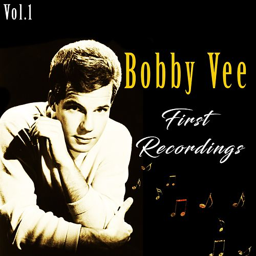 Bobby Vee / First Recordings, Vol. 1 di Bobby Vee