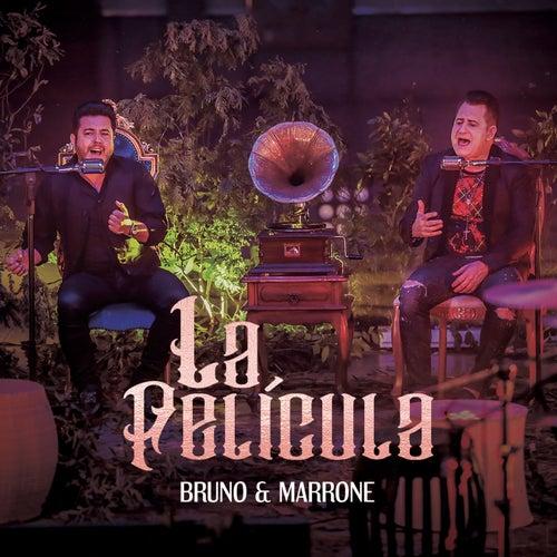 La Película de Bruno & Marrone